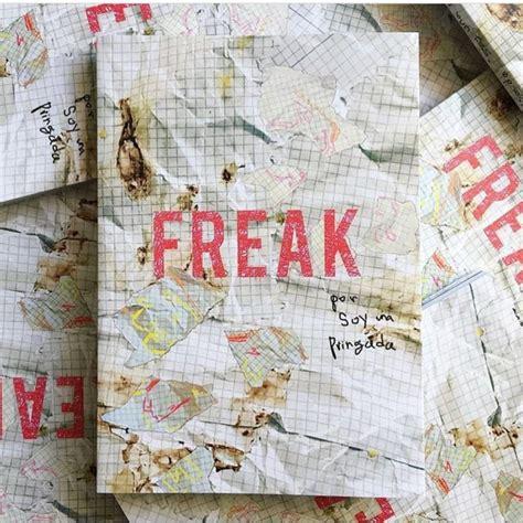 libro freaks la irreverente soy una pringada se en su libro de memorias culturamas la revista de