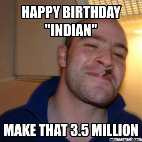 Indian Guy Meme - happy birthday indian