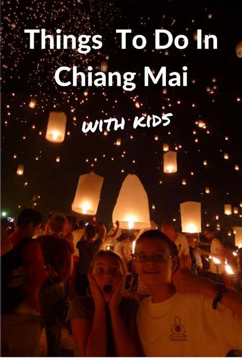 family friendly guide to chiang mai tieland to things to do in chiang mai a family friendly guide