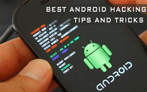 android hacks and tricks 10 android hacks best android hacking tricks and tips