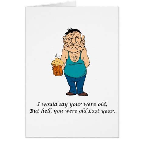 printable joke birthday cards funny birthday joke gifts old man card zazzle com