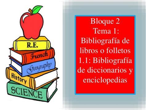 libro sonario o diccionario de bloque 2 bibliograf 237 a de libros o folletos enciclopedias y diccionar