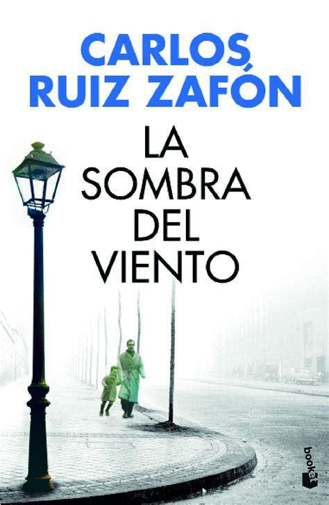 libro la sombra del viento la sombra del viento planeta de libros