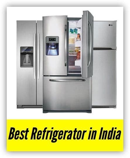 best refrigerator brand in india quora top fridge freezer brands home safe