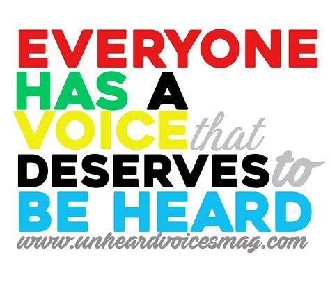 Everyone Has A by Everyone Has A Voice That Deserves To Be Heard