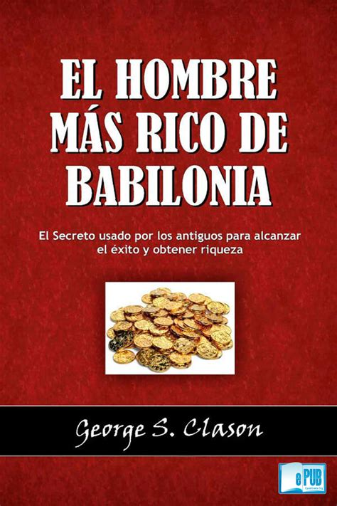 libro el libro del hombre el hombre m 225 s rico de babilonia george s clason freelibros
