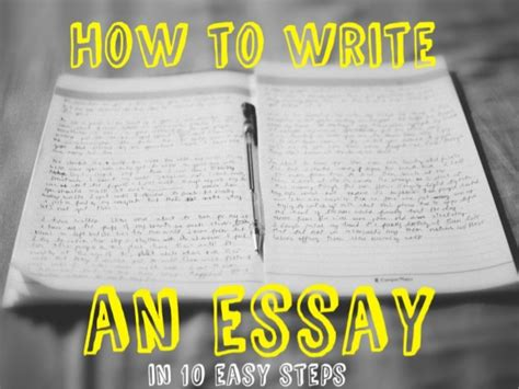 How To Write An Essay 10 Easy Steps by How To Write An Essay In 10 Easy Steps