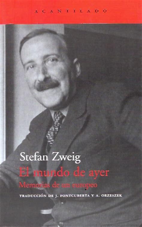 el mundo de ayer 2806292387 librer 237 a el busc 243 n libro el mundo de ayer memorias europeo