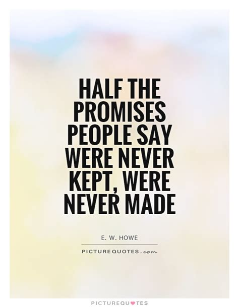 film quotes that were never said promise quotes promise sayings promise picture quotes