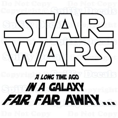 printable star wars fonts printable in a galaxy far far away google search cool