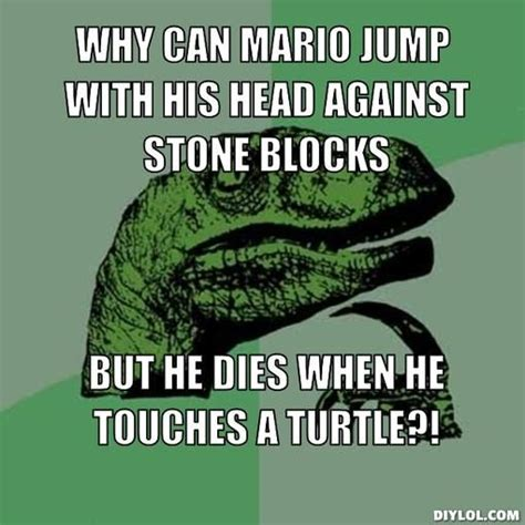 Thinking Dinosaur Meme Generator - raptor memes why can mario jump with his head against