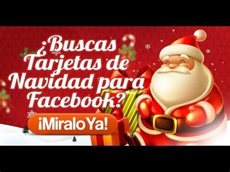 imagenes virtuales de navidad para facebook 191 buscas tarjetas de navidad para facebook gratis