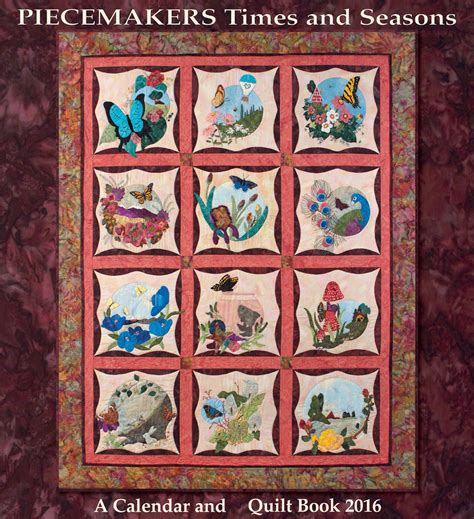 Quilting Calendar by Piecemakers Times And Seasons Quilt Calendars