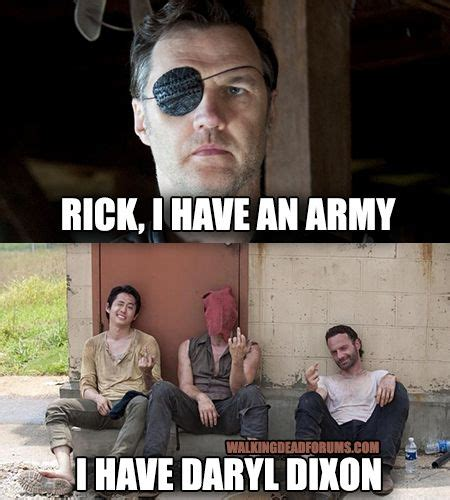 Daryl Dixon Memes - the governor has an army the walking dead memes
