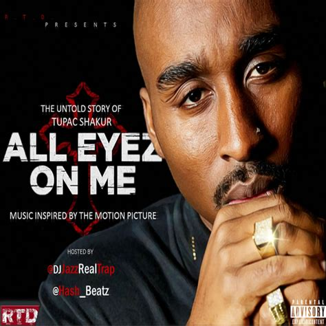 all eyez on me free download various artists all eyez on me hosted by djjazzrealtrap