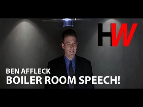 boiler room speech the boiler room ben affleck speech