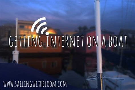 getting internet on a boat getting internet on a boat the cruiser s wifi dilemna