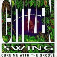 citizen swing citizen swing cure me with the groove album review