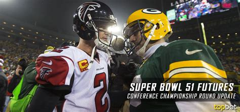 super bowl 51 futures odds super bowl 51 futures odds update conference