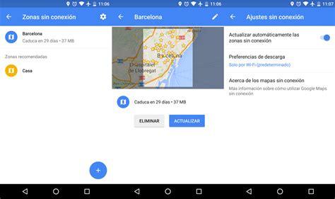 descargar imagenes google sony xperia c 243 mo descargar mapas de google maps para tenerlos offline