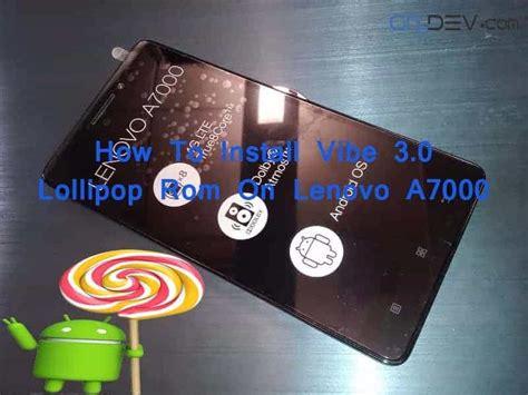 theme center lenovo a7000 apk install vibe ui 3 0 android lollipop rom on lenovo a7000