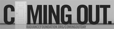 Coming Out Day - coming out day the radiance foundation