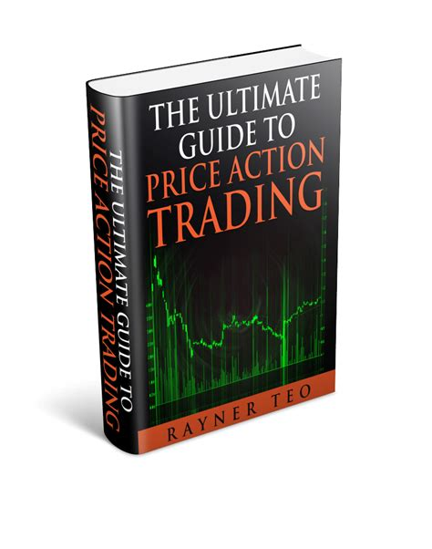 stock trading the ultimate guide on how to the ultimate guide to price trading tradingwithrayner