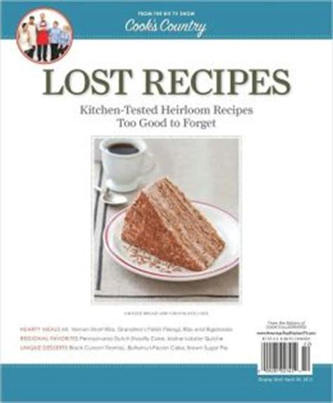 country cooks test kitchen recipes cook s country s lost recipes by america s test kitchen