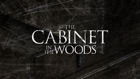 Horror Cabinet by Horror Bloody Cuts The Cabinet In The Woods M 225 S Sobre