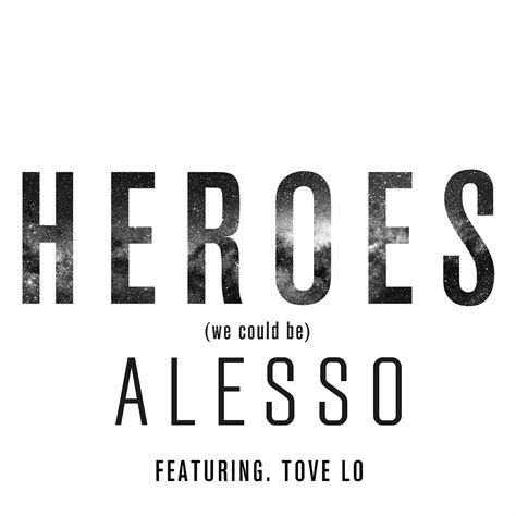 download mp3 free heroes alesso alesso heroes we could be feat tove lo ringtone