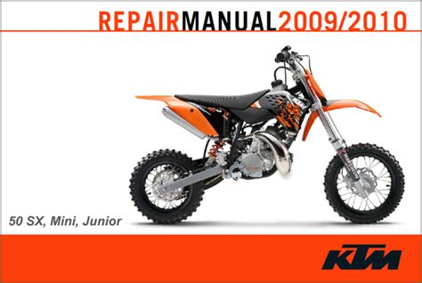 Ktm 50 Service Manual Ktm 2009 2010 50 Sx Sx Mini Sx Junior Repair Manual
