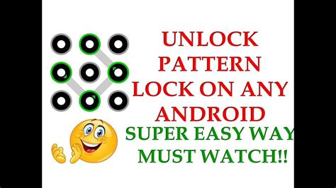 how to unlock android pattern easily how to unlock pattern lock on android phone super fast