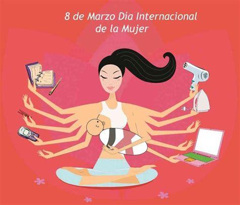 imagenes cool dia internacional dela mujer 191 por qu 233 se celebra el d 237 a de la mujer porque se com