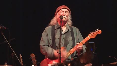 david crosby now david crosby and friends quot long time gone quot 05 07 2017