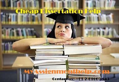 cheap dissertation help myassignmenthelp provides cheap dissertation help in