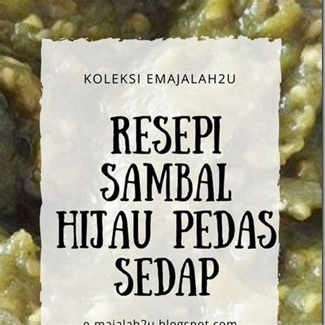 Lulur Pasirpadi Teh Hijau resepi sambal hijau padang pedas simple sedap mudah