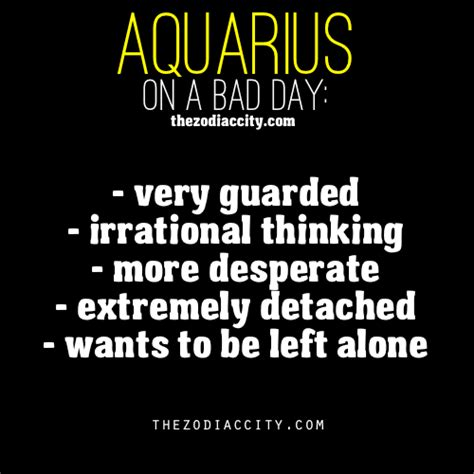 zodiac aquarius on a bad day zodiac pinterest