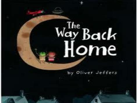 the way back home the way back home by cinziana teaching resources tes