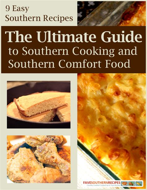cooking for comfort quot 9 easy southern recipes the ultimate guide to southern