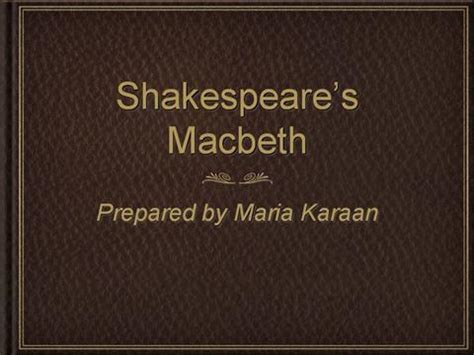 intro shakespeare macbeth authorstream