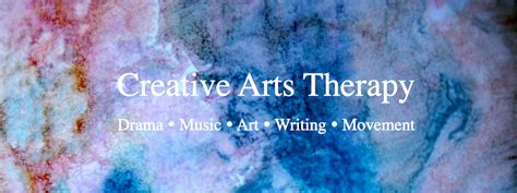 what is creative arts therapy bradford bancroft rehearse for