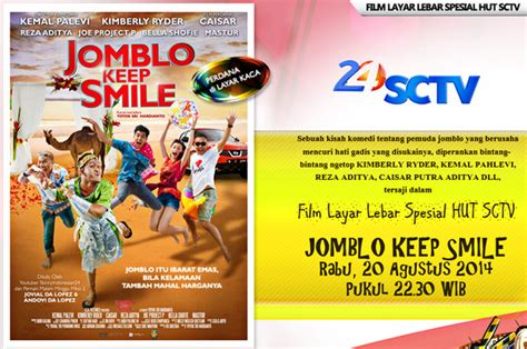 film jomblo itu film jomblo keep smile sctv malam ini berita terbaru online