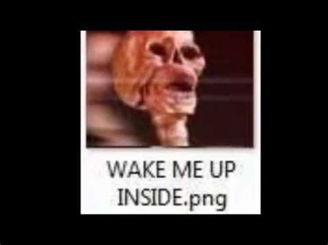 Wake Up Meme - wake me up png wake me up inside can t wake up know