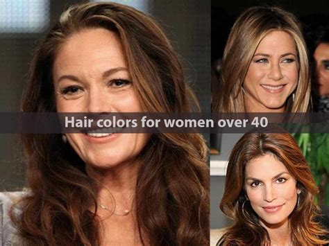 haircolor suitable for 40 woman best hair colors for women over 40 hairstyle for women