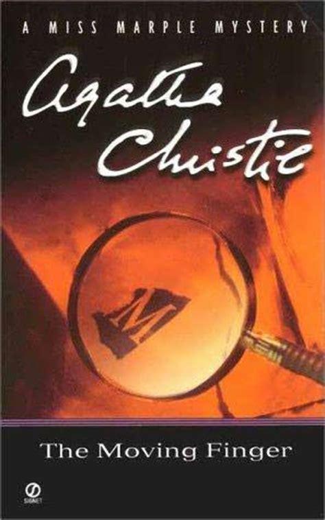 the moving finger miss the moving finger miss marple book 3 by agatha christie