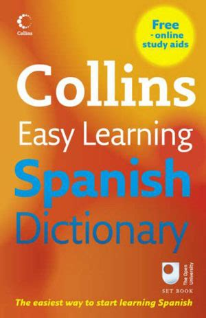 easy learning spanish dictionary 0007530943 collins easy learning spanish dictionary by collins publishers reviews discussion bookclubs