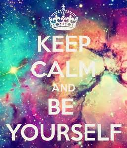 keep calm and be yourself holidays and observances