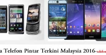 Samsung Terbaru Di Malaysia senarai harga telefon terbaru di malaysia julai 2017