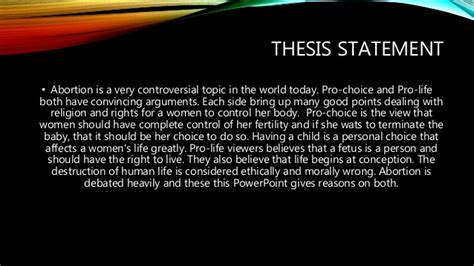 pro choice abortion thesis statement abortion