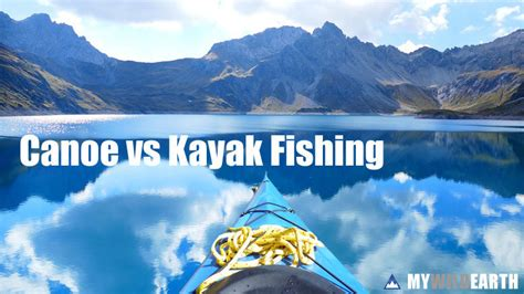 fishing boat vs kayak canoe vs kayak fishing which is better